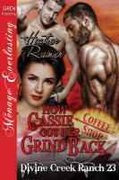 How Cassie Got Her Grind Back By: Heather Rainier