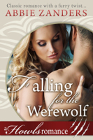 Falling for the Werewolf (Howls Romance, #9)